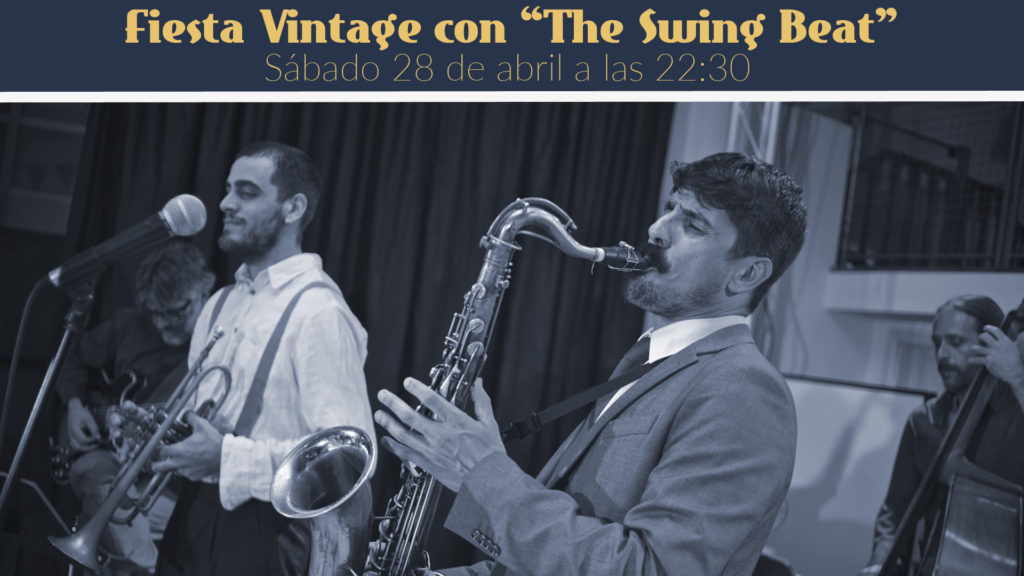 Fiesta Vintage con The Swing Beat