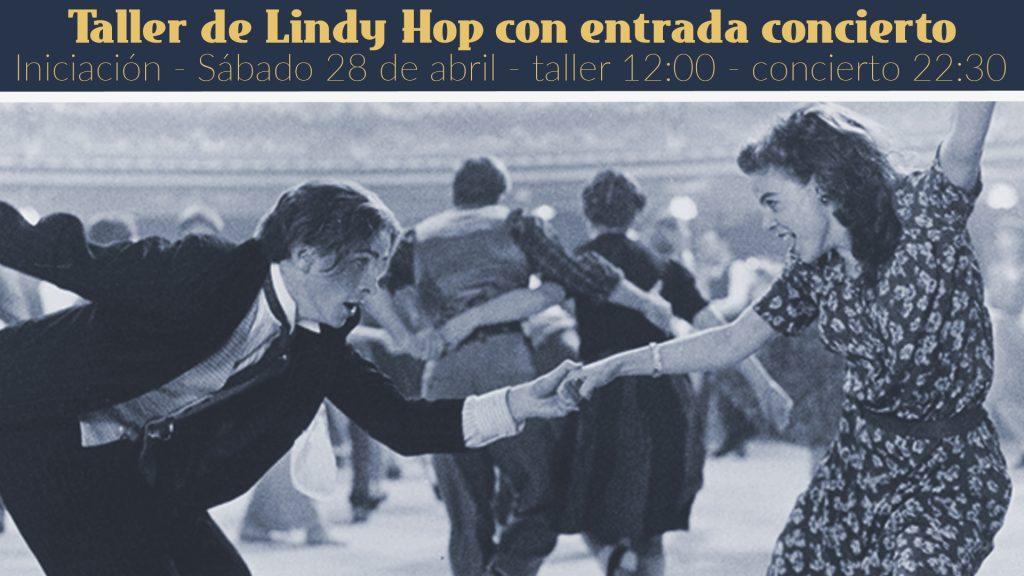 Taller de Lindy Hop + Entrada concierto Vintage