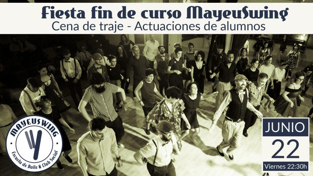 Fiesta Fin de Curso @ Mayeuswing | Vigo | Galicia | España