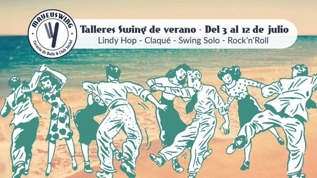 Summer Swing - Talleres de Verano @ Mayeuswing | Vigo | Galicia | España