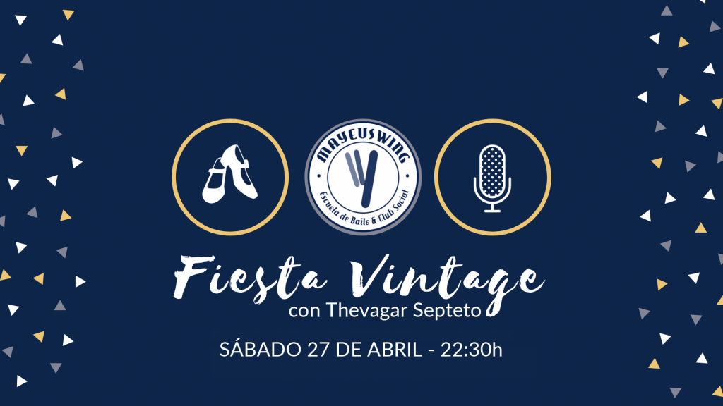 Fiesta Vintage @ Mayeuswing